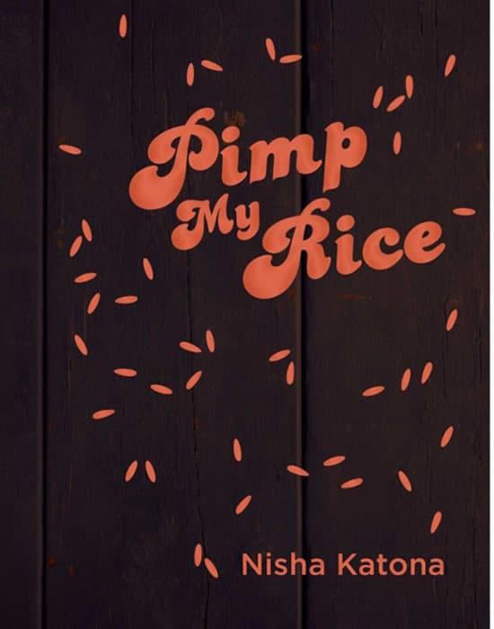 Pimp My Rice by Nisha Katona Book Cover