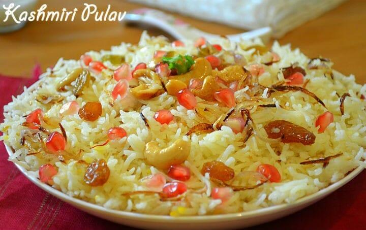 kashmiri pulao - 10 Popular Indian Recipes This Winter