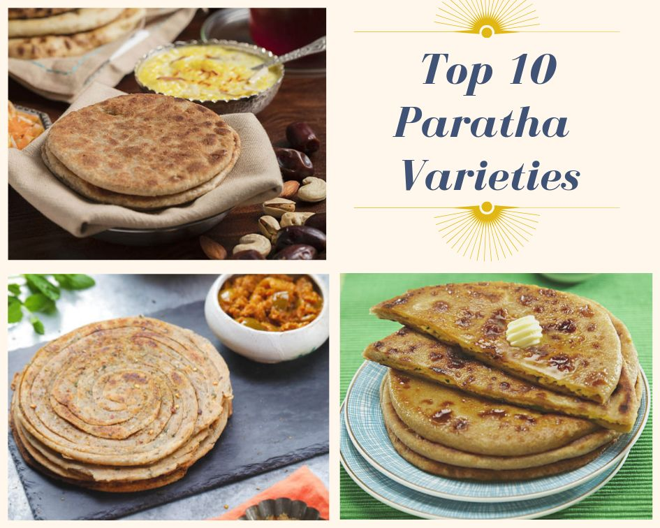 Top 10 Paratha Varieties